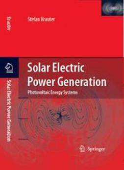Krauter, Stefan C. W. - Solar Electric Power Generation, ebook