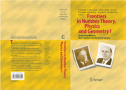 Cartier, Pierre - Frontiers in Number Theory, Physics, and Geometry I, e-bok