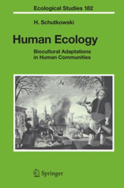 Schutkowski, Holger - Human Ecology, ebook