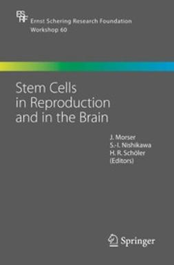 Stem Cells in Reproduction and in the Brain