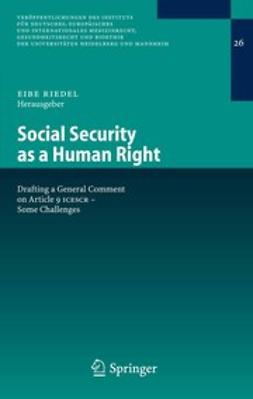 Riedel, Eibe - Social Security as a Human Right, ebook
