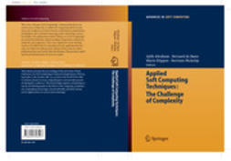 Abraham, Ajith - Applied Soft Computing Technologies: The Challenge of Complexity, ebook