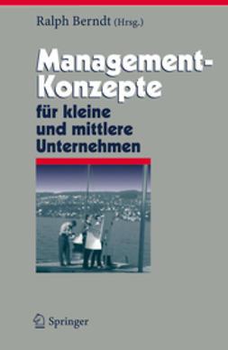 Berndt, Ralph - Management-Konzepte für kleine und mittlere Unternehmen, ebook