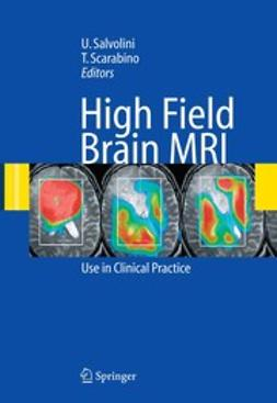 Salvolini, Ugo - High Field Brain MRI, ebook