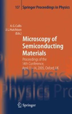 Cullis, A. G. - Microscopy of Semiconducting Materials, e-bok