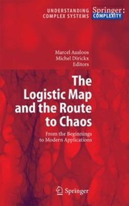 Ausloos, Marcel - The Logistic Map and the Route to Chaos, e-kirja