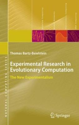 Bartz-Beielstein, Thomas - Experimental Research in Evolutionary Computation, ebook