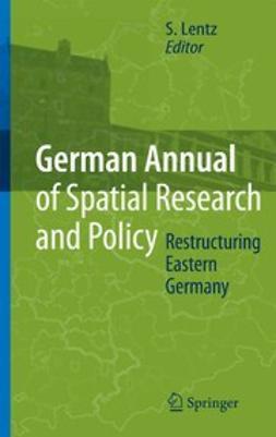 Lentz, Sebastian - Restructing Eastern Germany, e-kirja