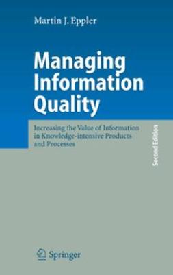 Eppler, Martin J. - Managing Information Quality, ebook
