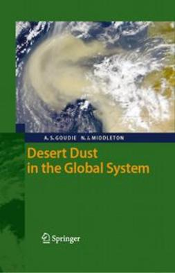 Goudie, Andrew S. - Desert Dust in the Global System, ebook