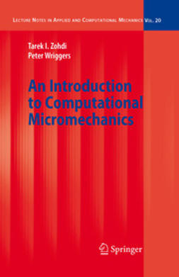 Wriggers, Peter - An Introduction to Computational Micromechanics, ebook