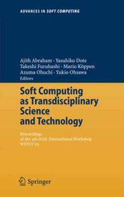 Abraham, Ajith - Soft Computing as Transdisciplinary Science and Technology, ebook