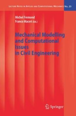 Frémond, Michel - Mechanical Modelling and Computational Issues in Civil Engineering, ebook