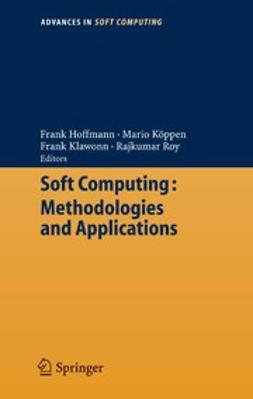 Hoffmann, Frank - Soft Computing: Methodologies and Applications, ebook