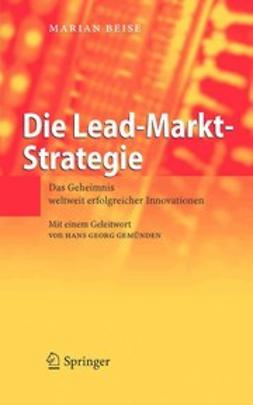 Beise, Marian - Die Lead-Markt-Strategie, ebook