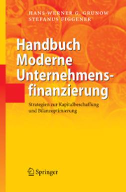 Figgener, Stefanus - Handbuch Moderne Unternehmensfinanzierung, ebook