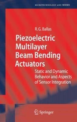 Ballas, Rüdiger G. - Piezoelectric Multilayer Beam Bending Actuators, ebook