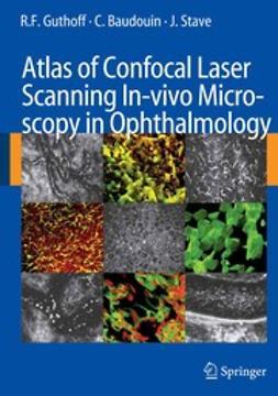 Baudouin, Christophe - Atlas of Confocal Laser Scanning In-vivo Microscopy in Opthalmology, ebook