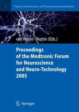 Hilten, Bob - Proceedings of the Medtronic Forum for Neuroscience and Neuro-Technology 2005, ebook