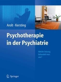 Arolt, Volker - Psychotherapie in der Psychiatrie, e-bok