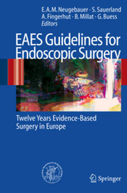Buess, G. - EAES Guidelines for Endoscopic Surgery, ebook