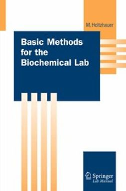 Holtzhauer, Martin - Basic Methods for the Biochemical Lab, ebook