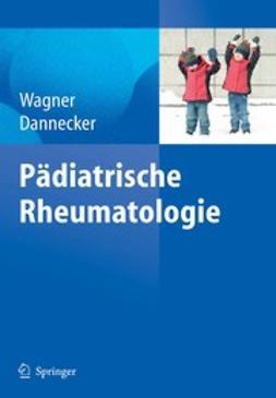 Dannecker, Günther - Pädiatrische Rheumatologie, ebook