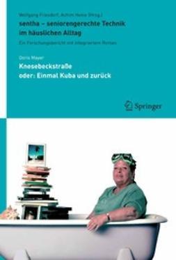 Friesdorf, Wolfgang - sentha — seniorengerechte Technik im häuslichen Alltag, ebook