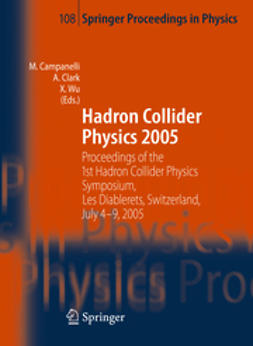 Campanelli, Mario - Hadron Collider Physics 2005, ebook