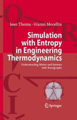Mocellin, Gianni - Simulation with Entropy Thermodynamics, ebook