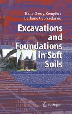 Gebreselassie, Berhane - Excavations and Foundations in Soft Soils, ebook