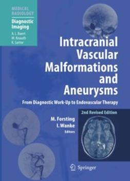 Intracranial Vascular Malformations and Aneurysms