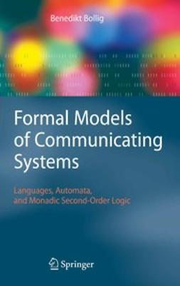 Bollig, Benedikt - Formal Models of Communicating Systems, ebook
