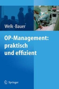 Bauer, Martin - OP-Management: praktisch und effizient, ebook