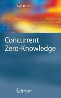 Rosen, Alon - Concurrent Zero-Knowledge, ebook
