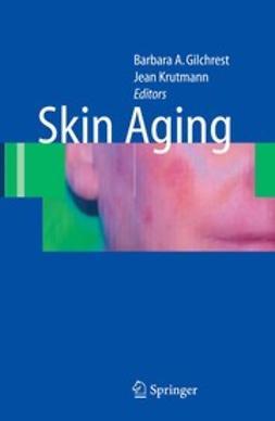 Gilchrest, Barbara A. - Skin Aging, e-kirja