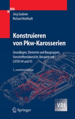 Grabner, Jörg - Konstruieren von Pkw-Karosserien, e-bok