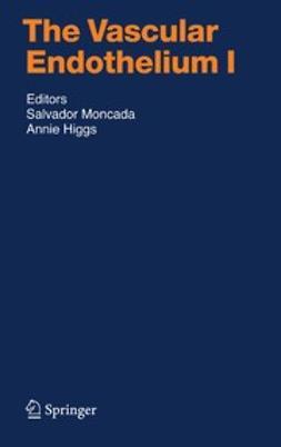Higgs, Annie - The Vascular Endothelium I, ebook