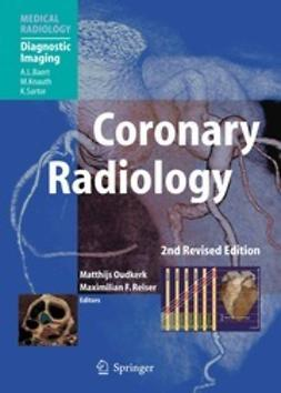 Oudkerk, Matthijs - Coronary Radiology, ebook