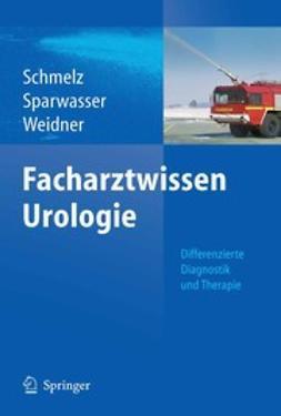 Schmelz, Hans U. - Facharztwissen Urologie, ebook