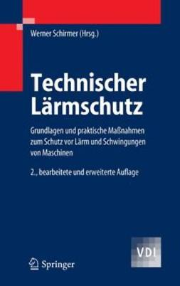Schirmer, Werner - Technischer Lärmschutz, ebook