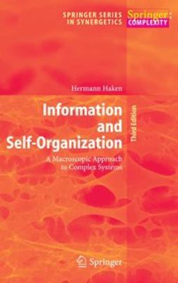 Haken, Hermann - Information and Self-Organization, ebook