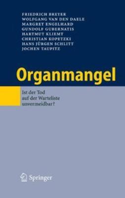 Breyer, Friedrich - Organmangel, e-kirja
