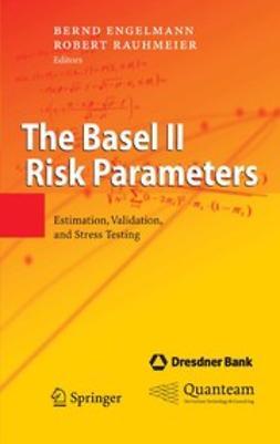 Engelmann, Bernd - The Basel II Risk Parameters, ebook