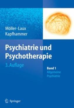 Kapfhammer, H. -P. - Psychiatrie und Psychotherapie, e-kirja