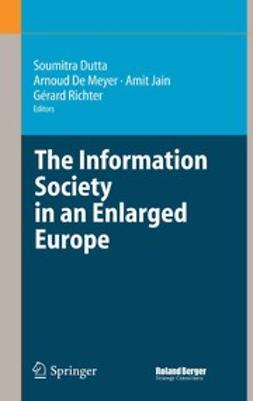 Dutta, Soumitra - The Information Society in an Enlarged Europe, e-bok