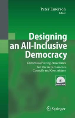 Emerson, Peter - Designing an All-Inclusive Democracy, ebook