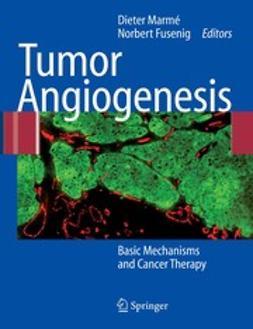 Fusenig, Norbert - Tumor Angiogenesis, ebook