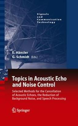 Hänsler, Eberhard - Topics in Acoustic Echo and Noise Control, ebook
