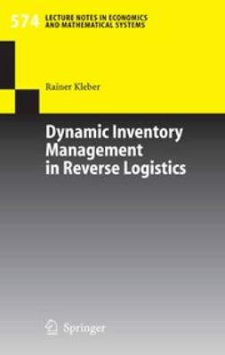 Kleber, Rainer - Dynamic Inventory Management in Reverse Logistics, ebook